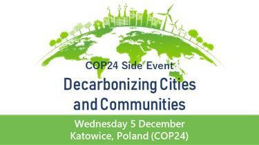 COP24 Side Event: Decarbonizing Cities and Communities (by Renewable Energy Institute and Delta Electronic Foundation)